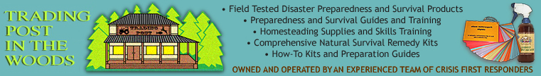 Disaster Preparedness, Survival and Homestading Products, Guides & Training, Comprehensive Natural Survival Remedy Kits, How-to Kits & Preparation Guides